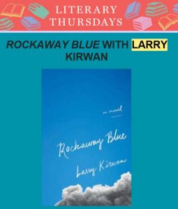 Rockaway Blue With Larry Kirwan on Queens Library's Literary Thursdays @ Virtual Event